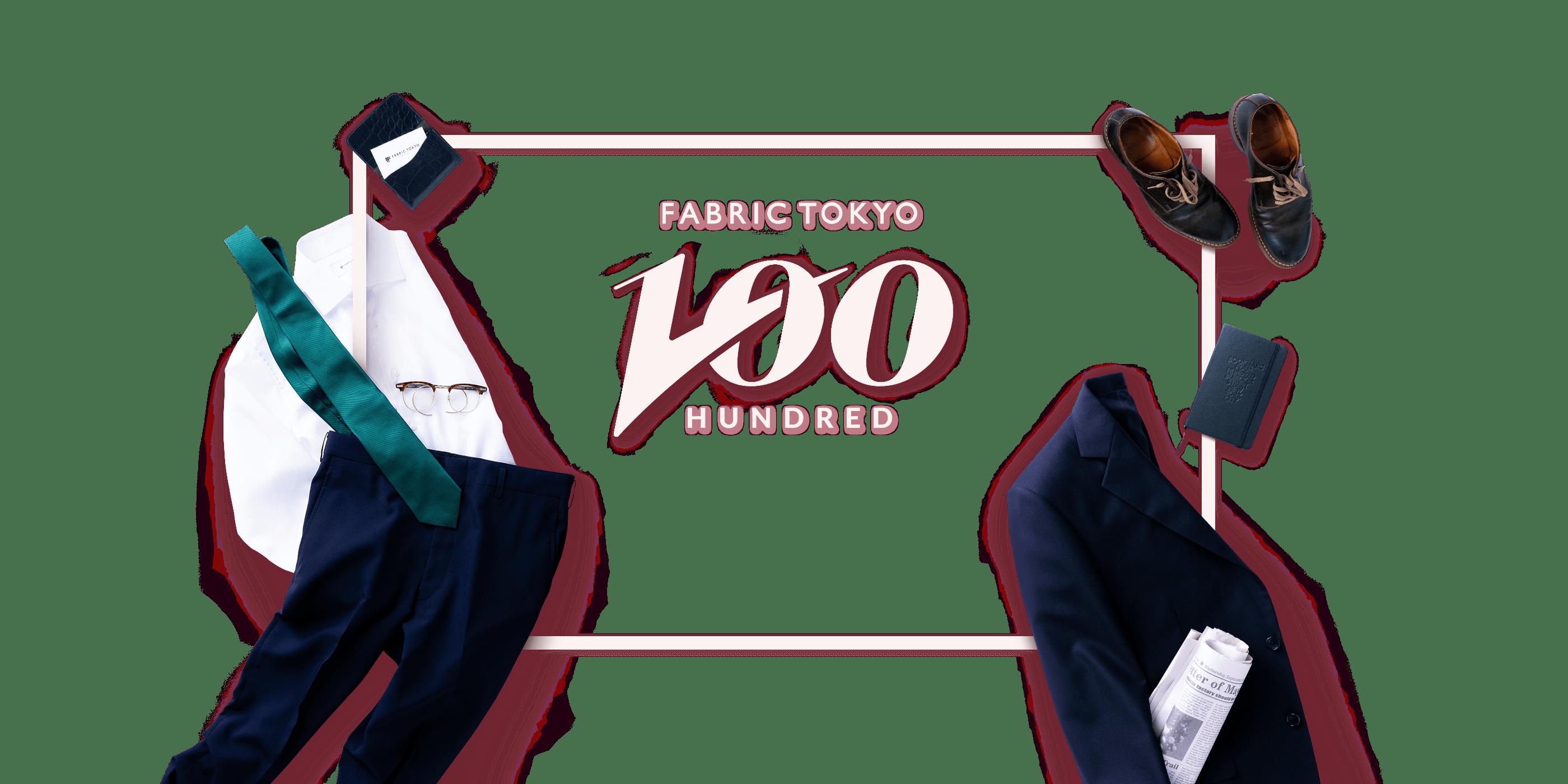 FABBRIC TOKYO 100